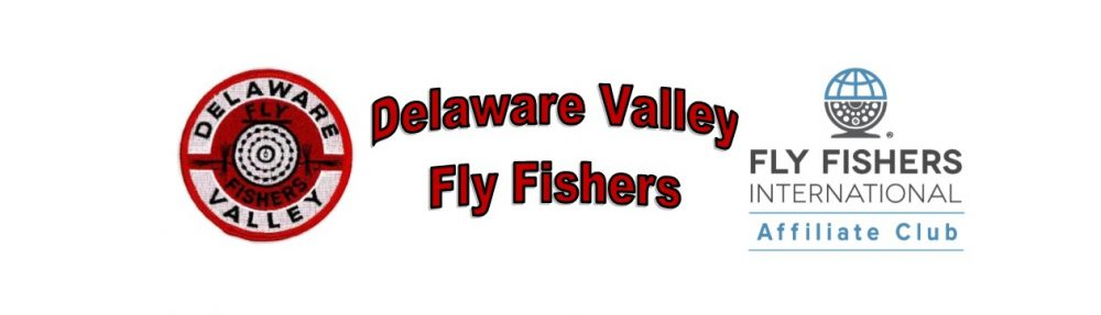 Delaware Valley Fly Fishers